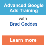 Advanced Google Ads Training with Brad Geddes