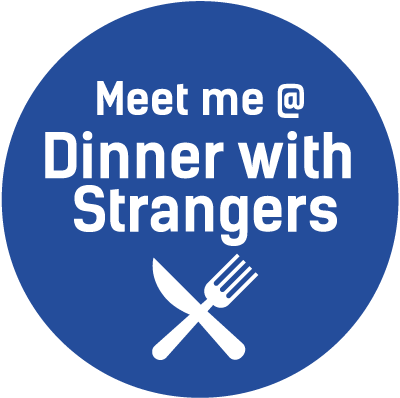 Meet me @ Dinner with Strangers